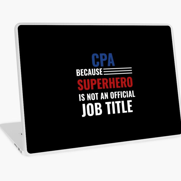 Funny CPA Accounting Or Bookkeeper design - CPA Gift graphic Laptop Skin