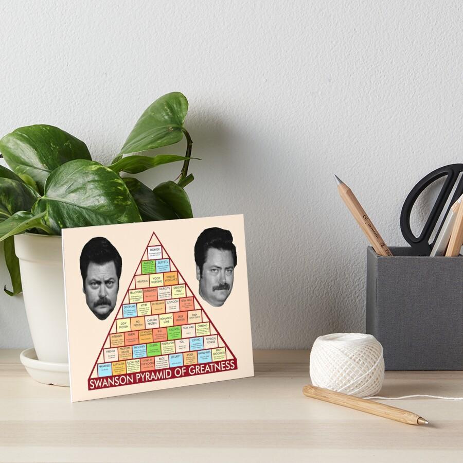 Ron Swanson's Pyramid Of Greatness Art Board Print