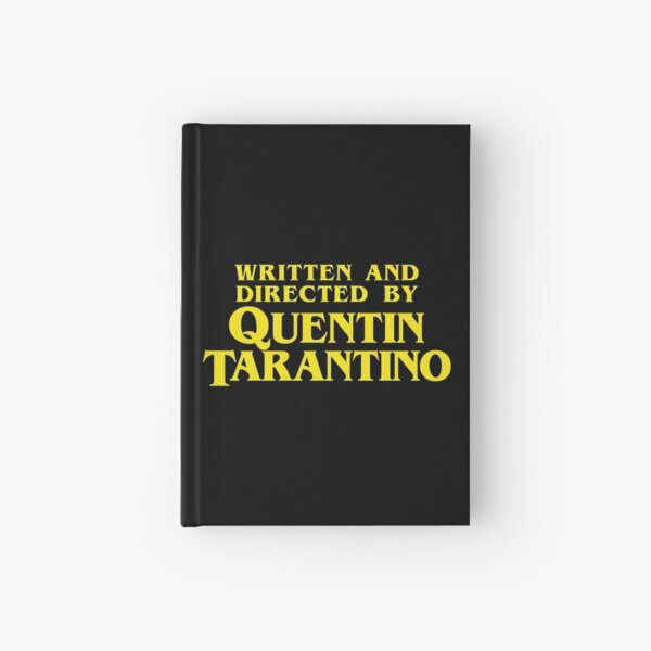 Written and Directed by Quentin Tarantino Hardcover Journal