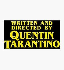 Geschrieben und Regie von Quentin Tarantino Fotodruck