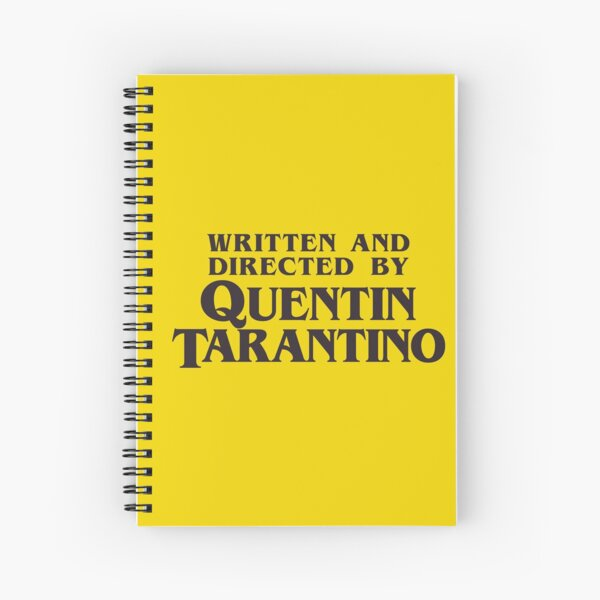 Written and Directed by Quentin Tarantino Spiral Notebook