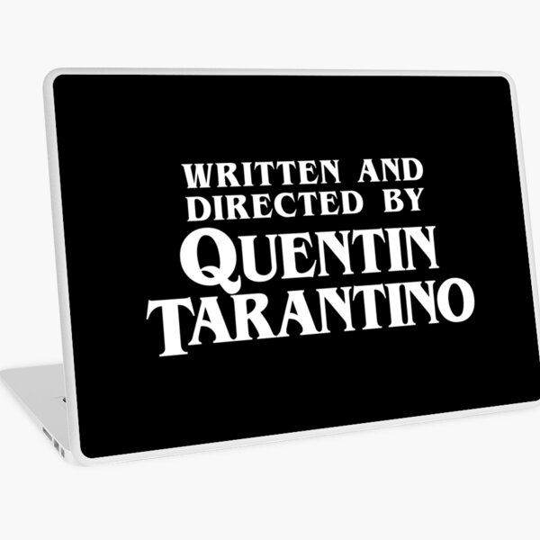 Written and Directed by Quentin Tarantino Laptop Skin