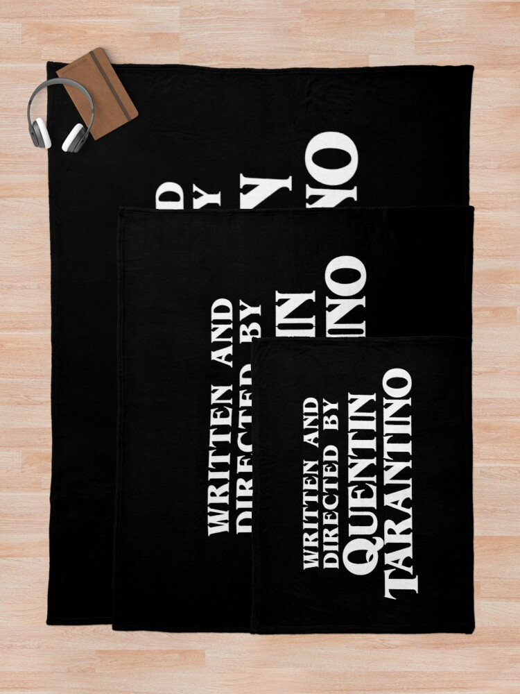 Alternate view of Written and Directed by Quentin Tarantino Throw Blanket