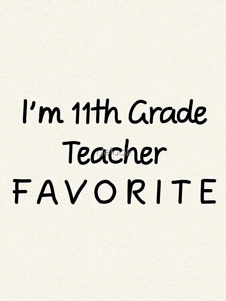 Ich bin 11. Klassenlehrer Favorit 11. Klassenlehrer von delook