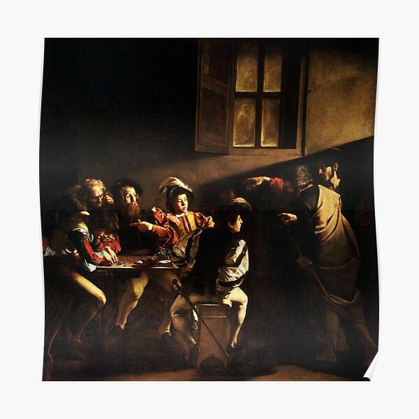The Calling of Saint Matthew, masterpiece, Michelangelo Merisi da Caravaggio, #People, #group, #adult, #art, music, indoors, furniture, painting, flame, men, home interior, light, natural phenomenon Poster