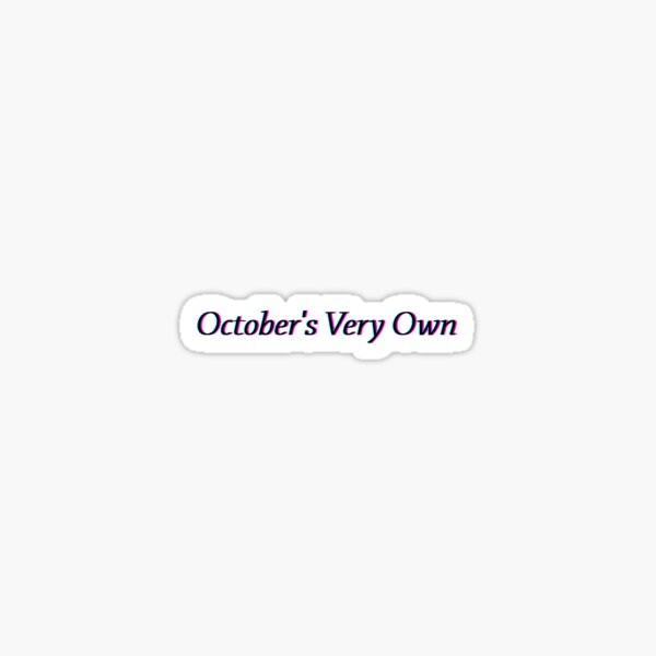 OVO: October's Very Own   Drake Sticker
