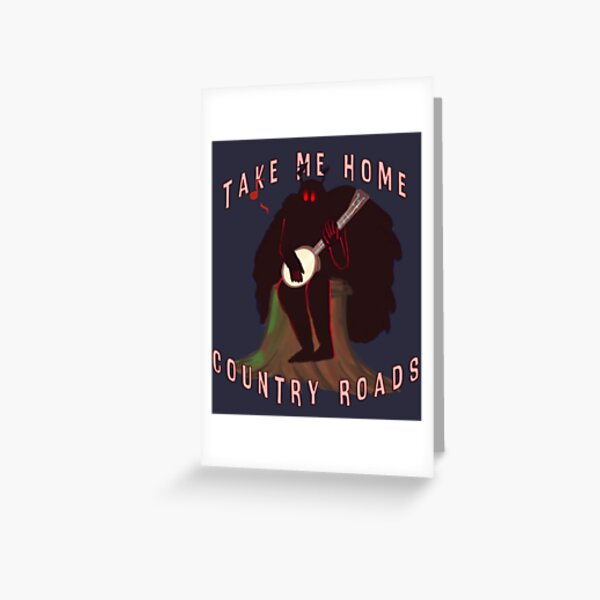 Mothman, Country Roads (but like he has a Banjo) Greeting Card
