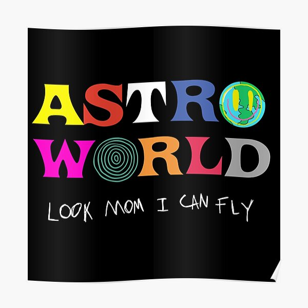 ASTROWORLD look mum I can fly  Poster