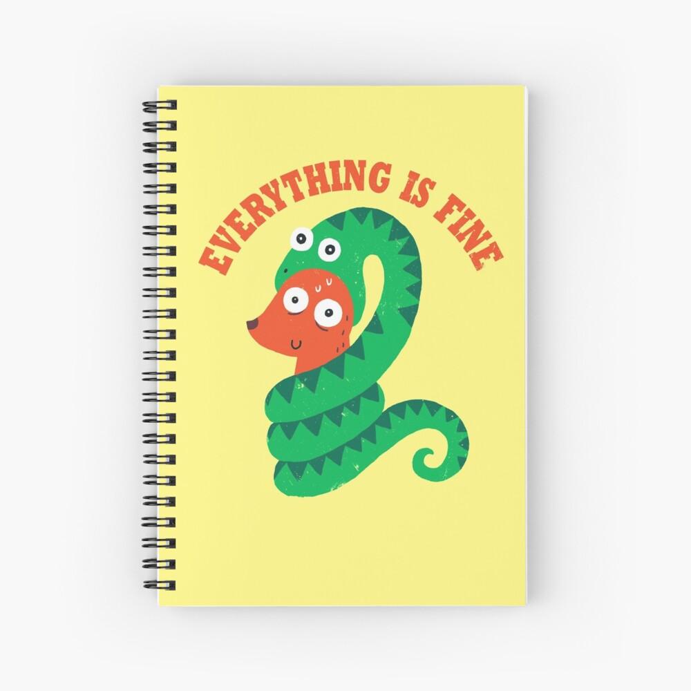 Everything Is Fine Spiral Notebook