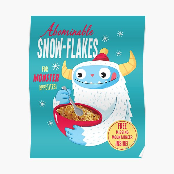 Abominable Snowflakes Poster