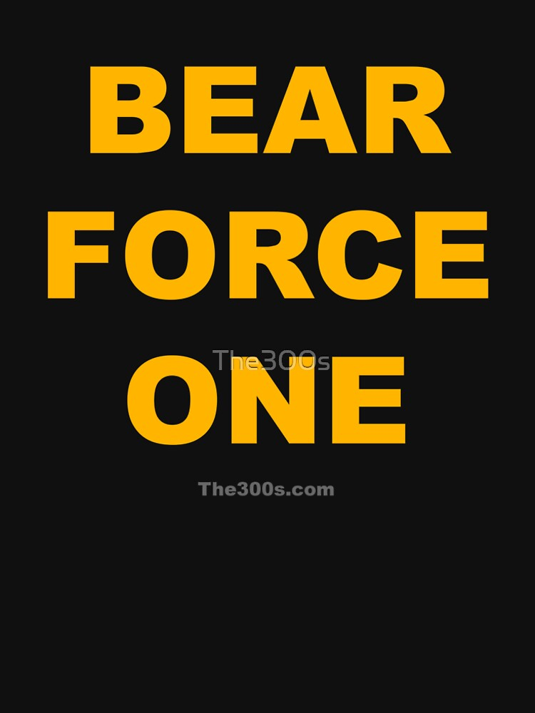 Bear Force One by The300s