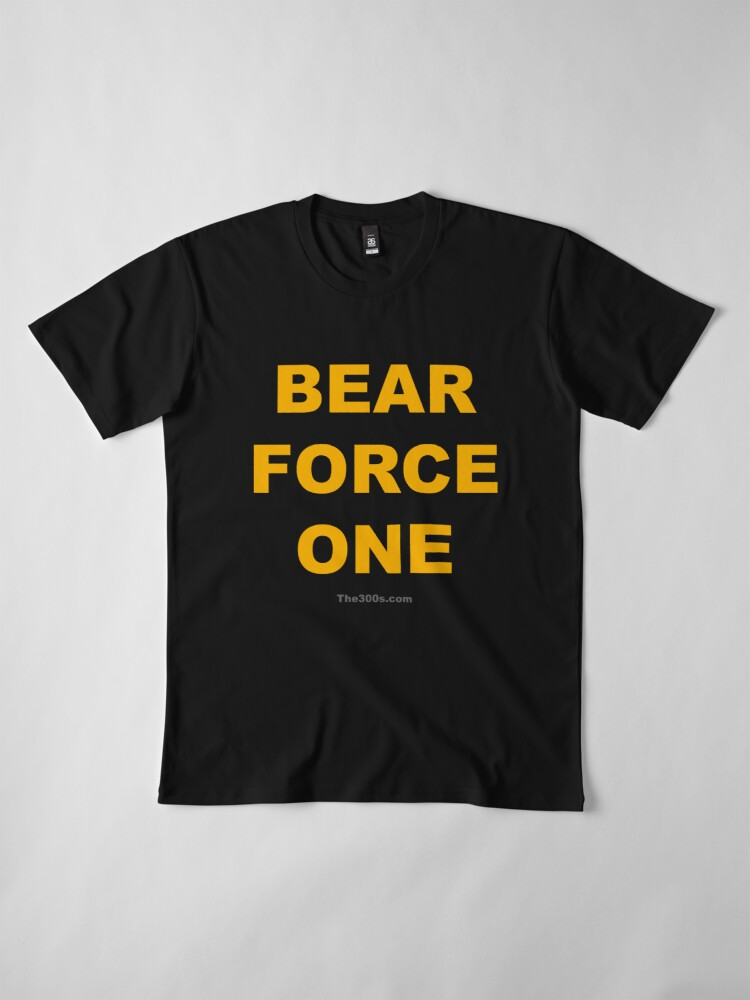 Alternate view of Bear Force One Premium T-Shirt
