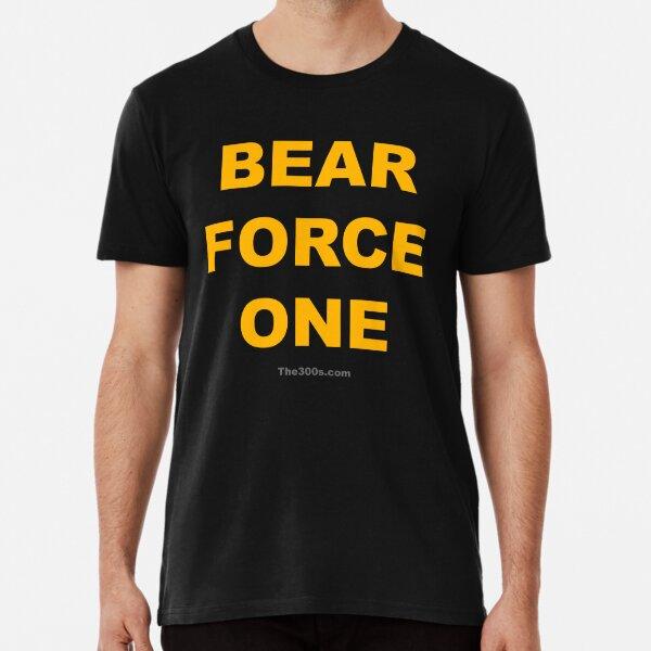 Bear Force One Premium T-Shirt