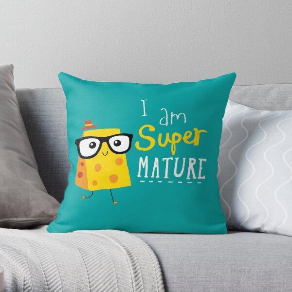 Super Mature Throw Pillow