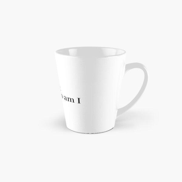 life is short and so am i Tall Mug