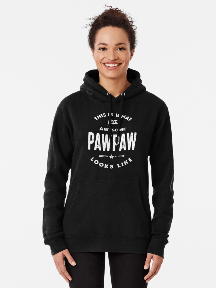 This is What A Cool Pawpaw Looks Like Hoodie