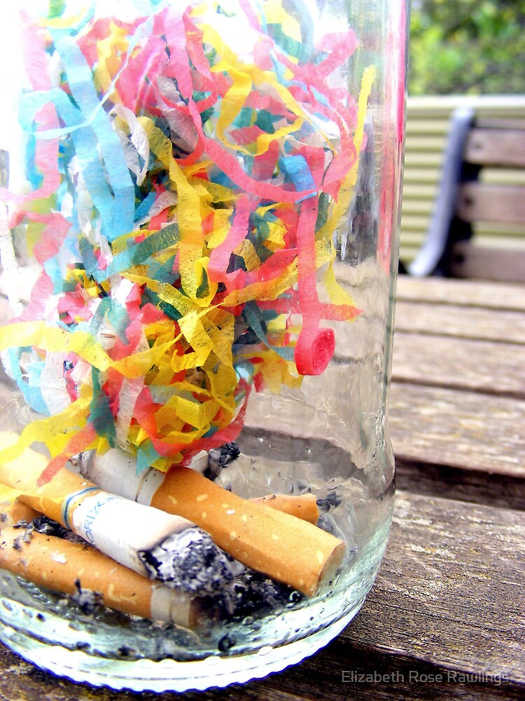 Cigarettes and Streamers. by Elizabeth Rose Rawlings