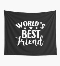 World's Bestfriend BFF Besties Forever Gift Idea Wandbehang