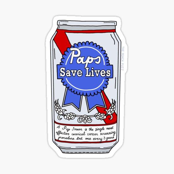 Pap Smears Save Lives - The Peach Fuzz Sticker