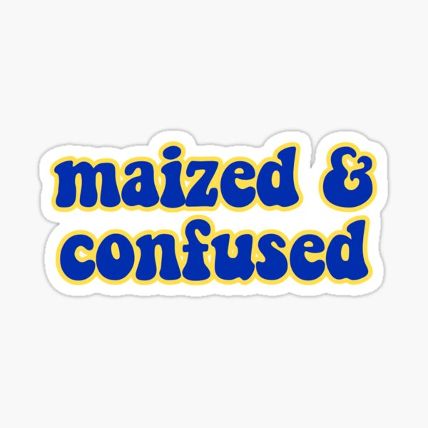 maized & confused Sticker