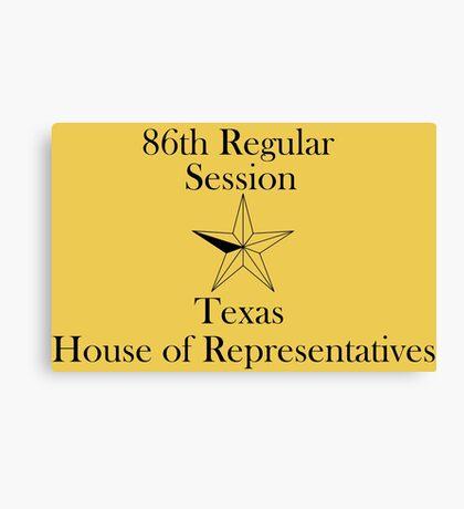 Texas House of Representatives - 86th Regular Session - Texas Legislature Canvas Print