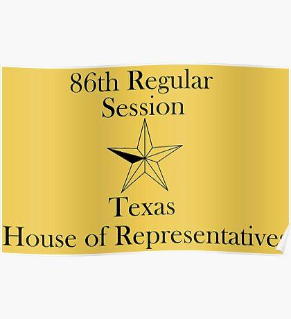Texas House of Representatives - 86th Regular Session - Texas Legislature Poster