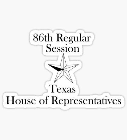 Texas House of Representatives - 86th Regular Session - Texas Legislature Sticker