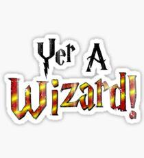 Yer A Wizard! Sticker