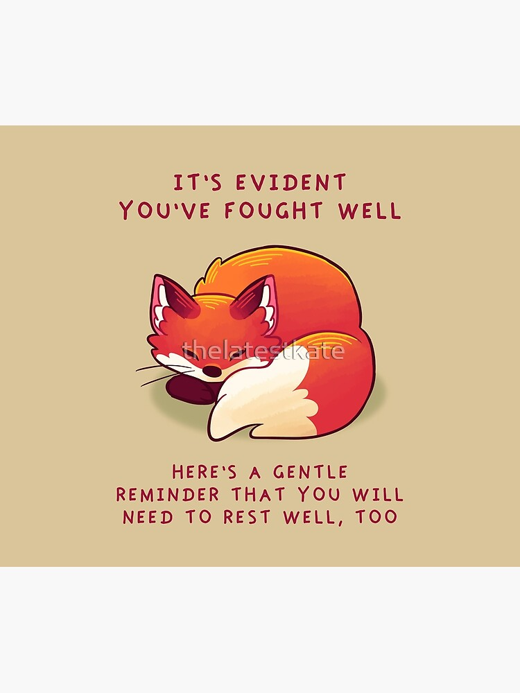 """It's Evident You've Fought Well"" Sleepy Fox by thelatestkate"