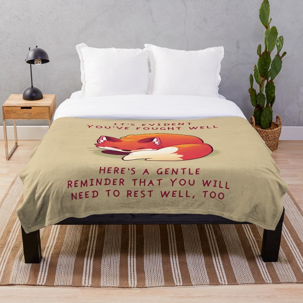 """""""It's Evident You've Fought Well"""" Sleepy Fox Throw Blanket"""