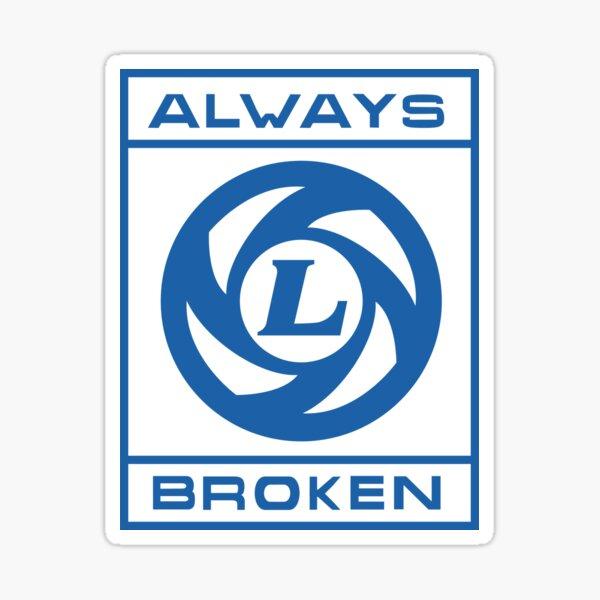 Always Broken - BL Sticker