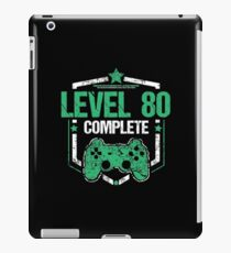Gamer Shirt Level 80 Complete Gaming Birthday Gift Tee iPad-Hülle & Klebefolie