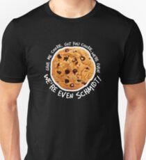 Got you cookie! T-Shirt