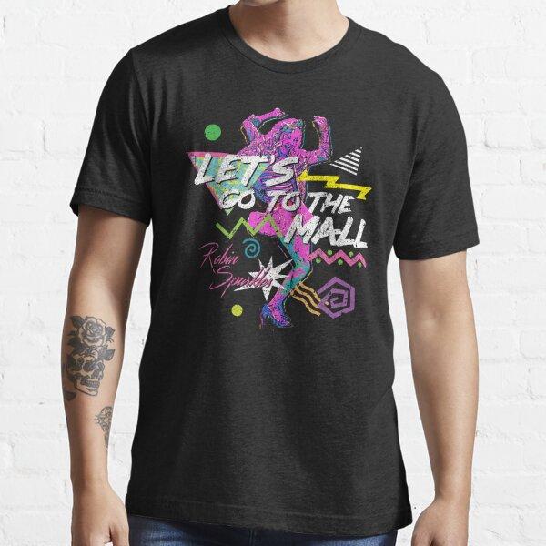 Vamos al centro comercial - Robin Sparkles (variante) Camiseta esencial
