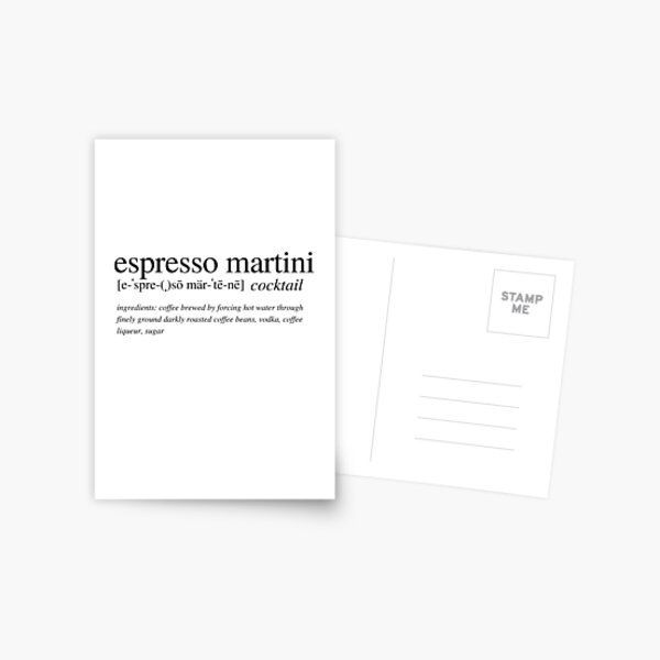 Espresso Martini - The cocktail that wakes you up and then *&^*s you up! Postcard