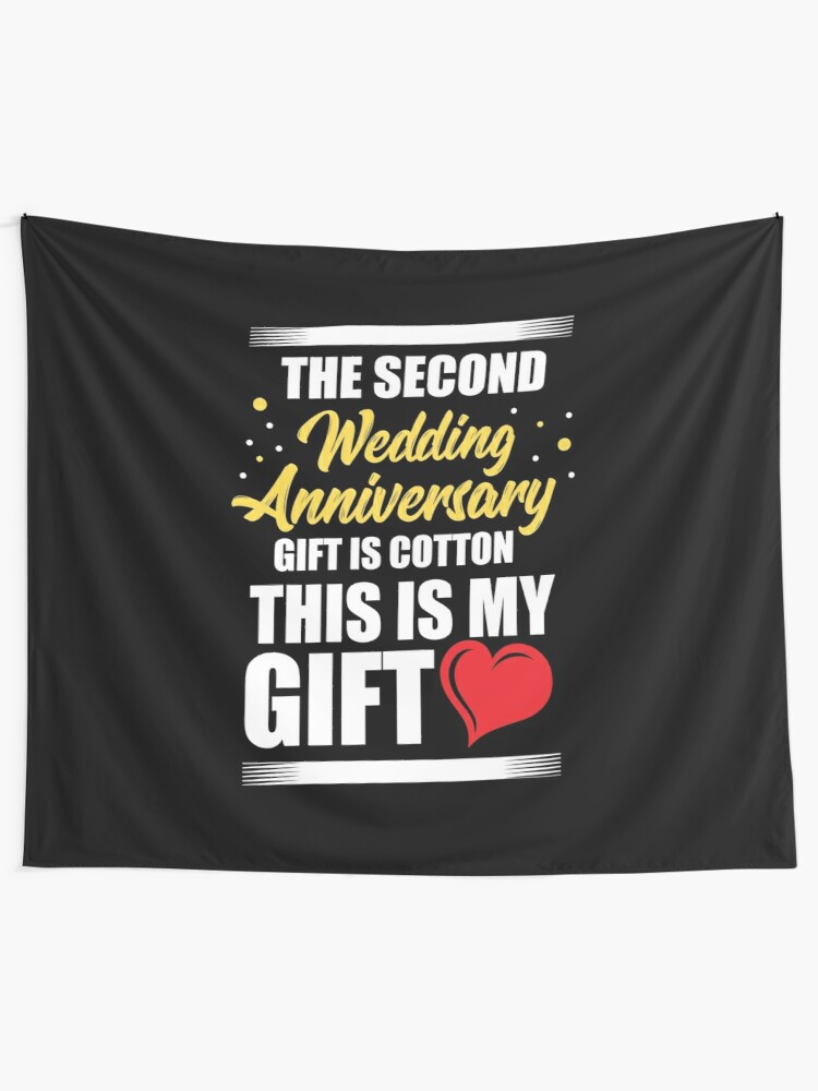 Anniversary Second Wedding Anniversary Gift Is Cotton Tapestry By Haselshirt Redbubble
