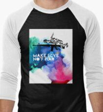 Make Love Not War M16 T-Shirt