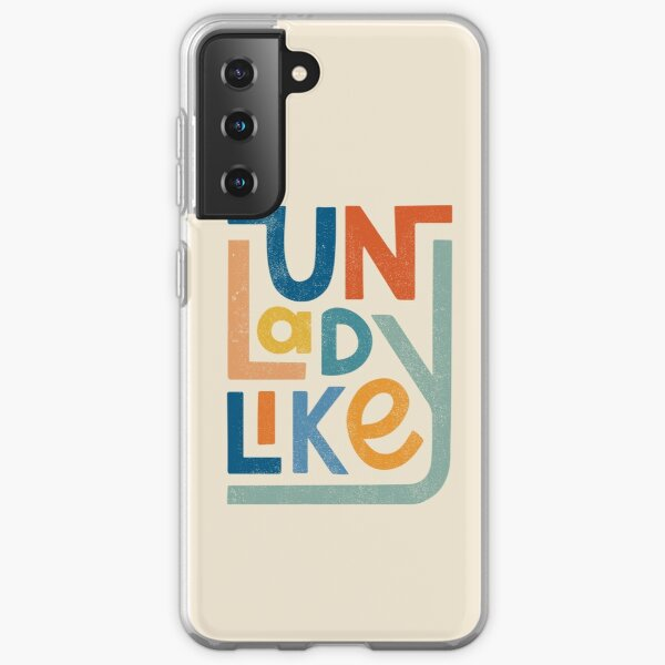 UNLADYLIKE Samsung Galaxy Soft Case