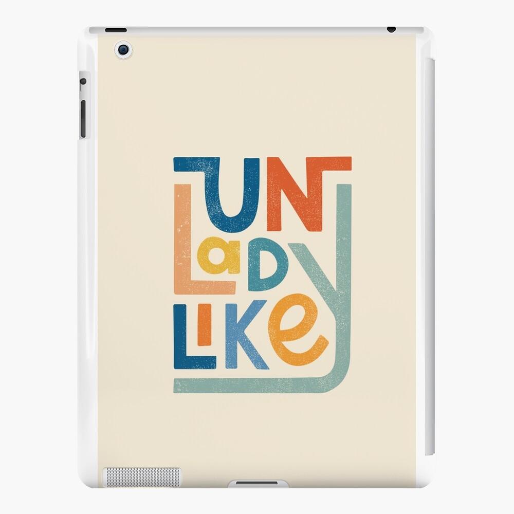 UNLADYLIKE iPad Cases & Skins