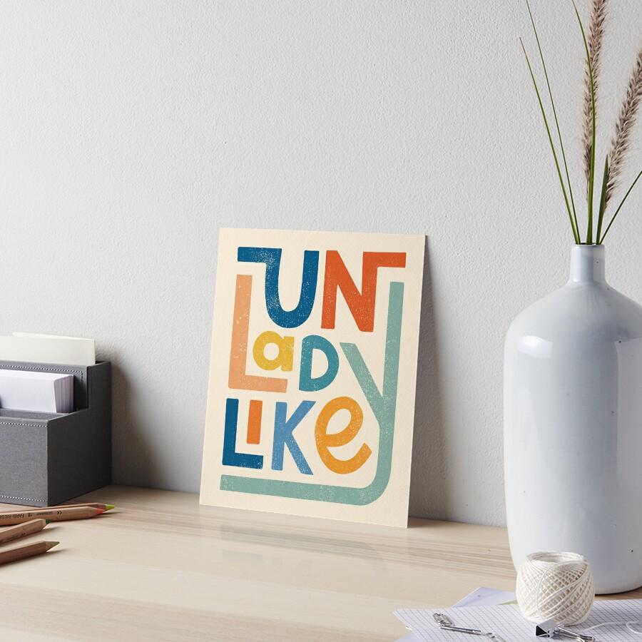 UNLADYLIKE Art Board Print