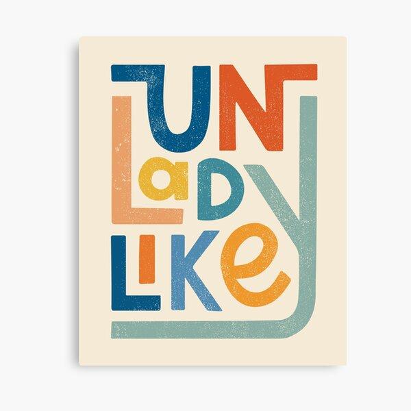 UNLADYLIKE Canvas Print
