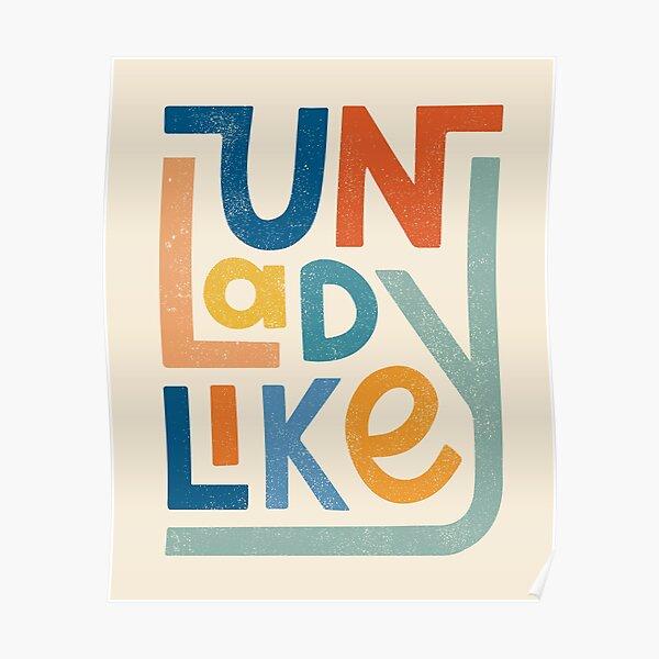 UNLADYLIKE Poster