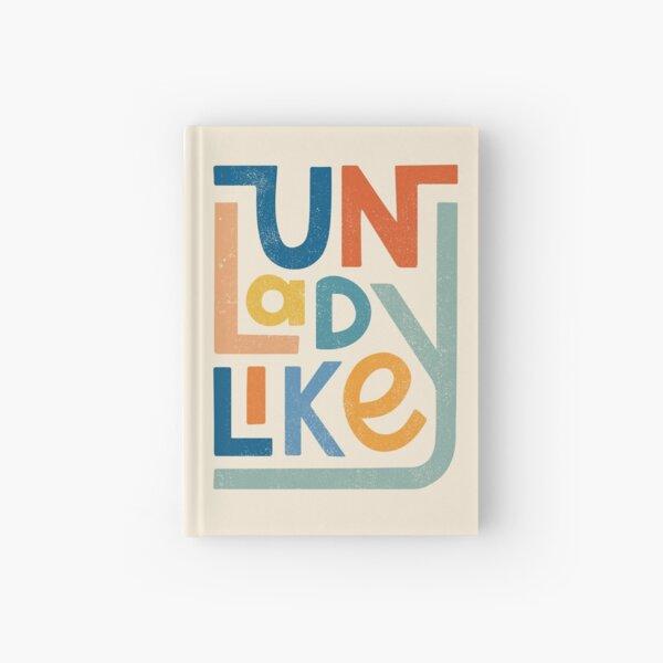 UNLADYLIKE Hardcover Journal