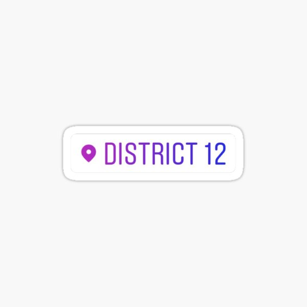 District 12 Instagram Location Tag Sticker
