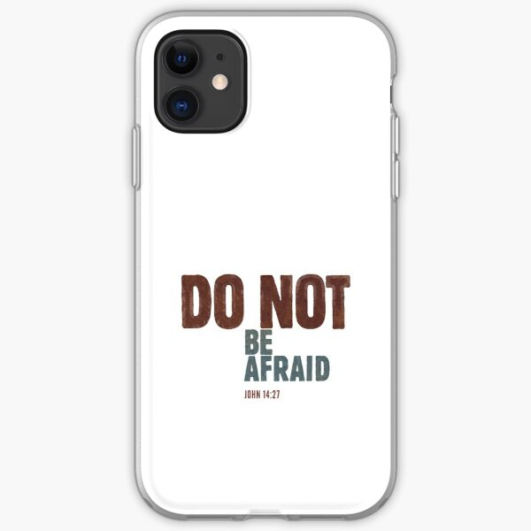 Do not be afraid - John 14:27 iPhone Soft Case