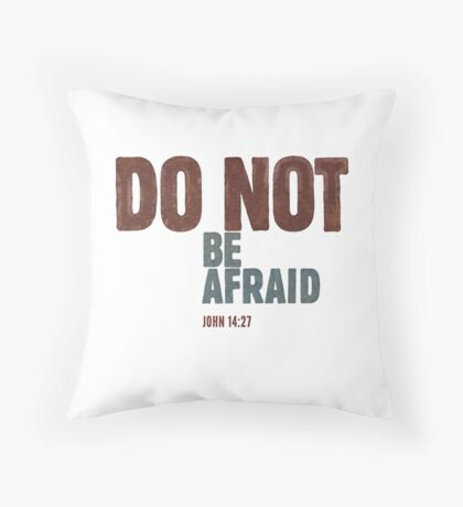 Do not be afraid - John 14:27 Floor Pillow