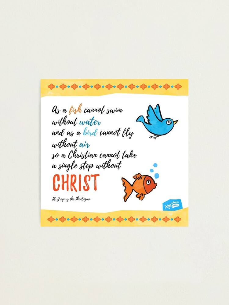 Alternate view of St Gregory Theologian quote Photographic Print