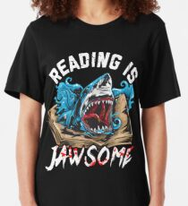 Book Lover Reading is Jawsome Teacher Student Reading Shark Slim Fit T-Shirt