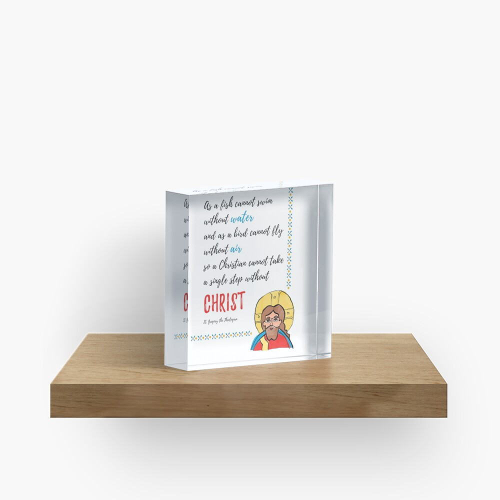 St. Gregory Theologian quote with Jesus Christ image Acrylic Block