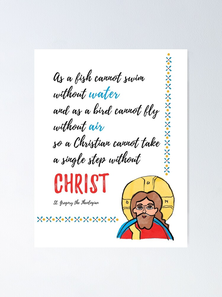 Alternate view of St. Gregory Theologian quote with Jesus Christ image Poster